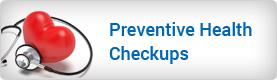 Preventive Health Checkups